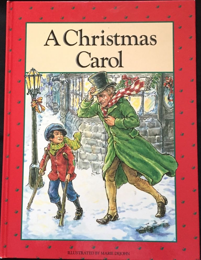 A Christmas Carol Book Cover.A Christmas Carol Illustrated By Marie Dejohn By Charles Dickens On Borg Antiquarian