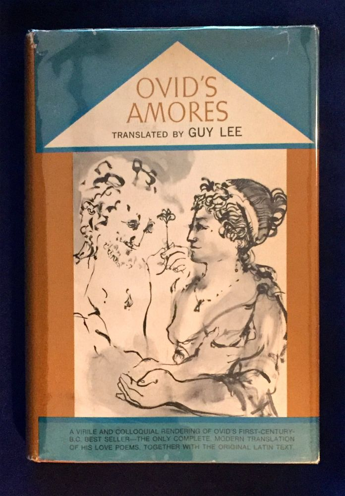 OVID'S AMORES; English translation by Guy Lee with Latin text. Ovid.