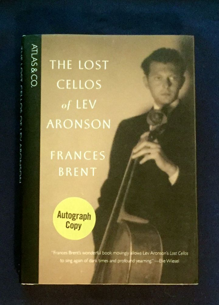 THE LOST CELLOS of LEV ARONSON. Frances Brent.