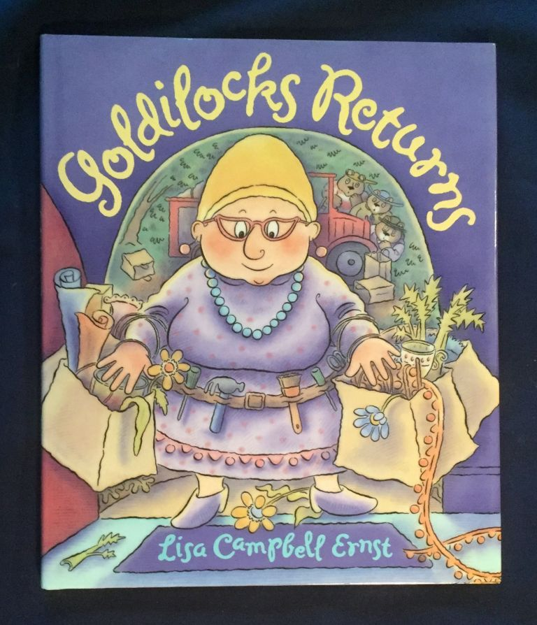 GOLDILOCKS RETURNS. Lisa Campbell Ernst.