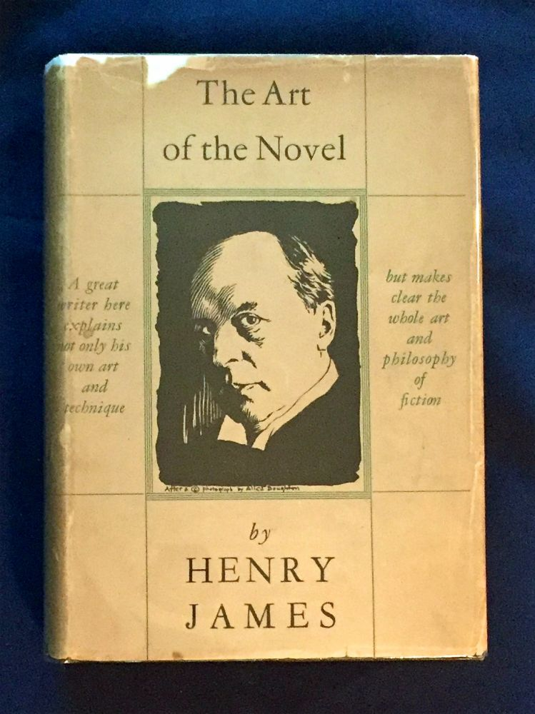 THE ART OF THE NOVEL; by Henry James / With an Introduction by Richard P. Blackmur. Henry James.