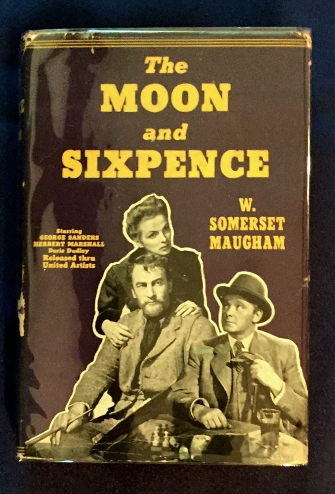 THE MOON AND SIXPENCE; W. SOMERSET MAUGHAM. W. Somerset Maugham.