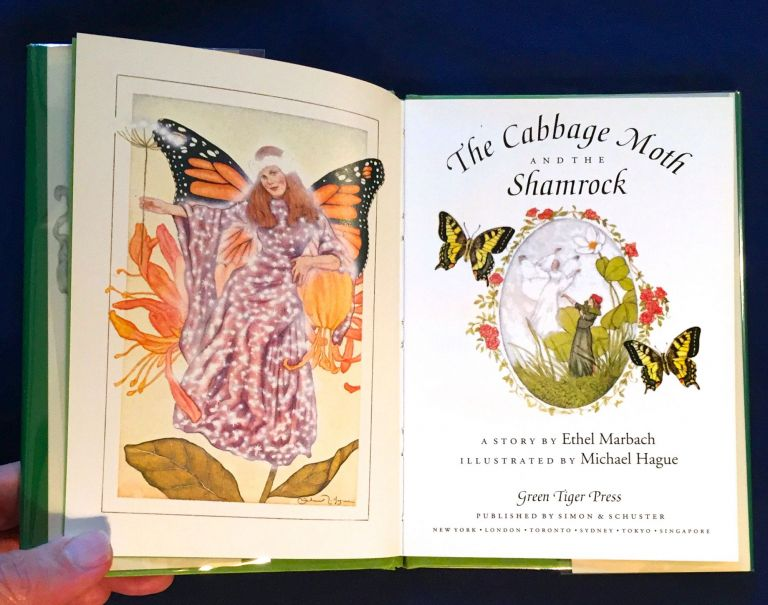 THE CABBAGE MOTH AND THE SHAMROCK; A Story by Ethel Marbach / Illustrated by Michael Hague. Ethel Marbach.