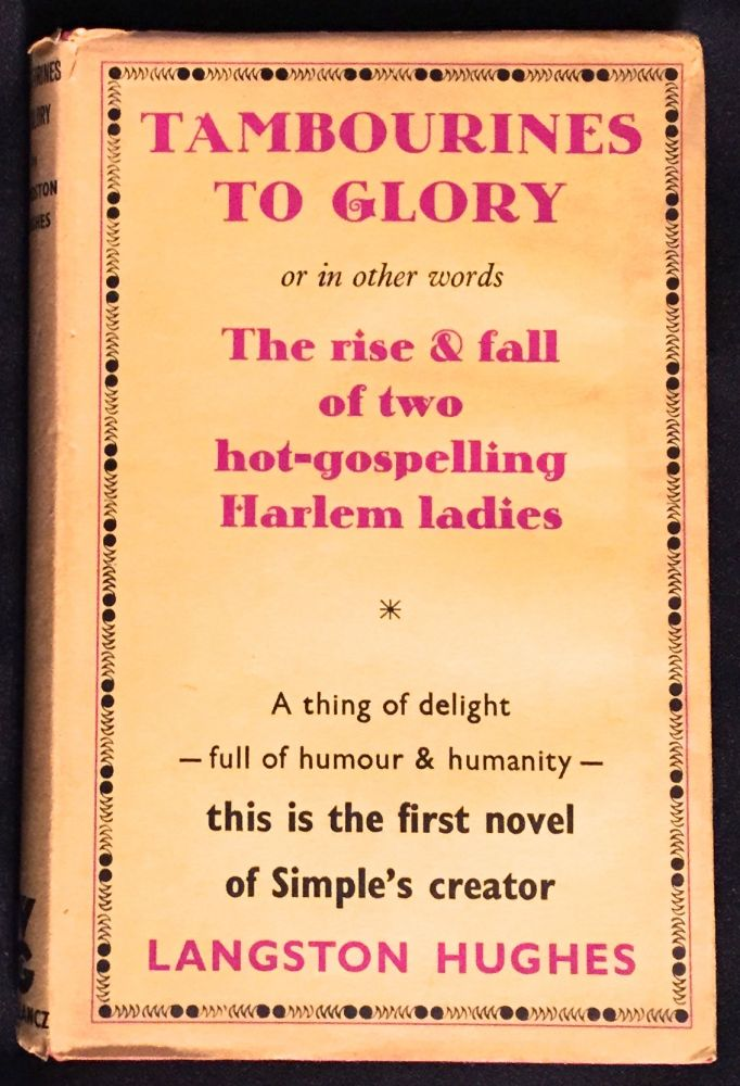 TAMBOURINES TO GLORY.; a novel by Langston Hughes. Langston Hughes.