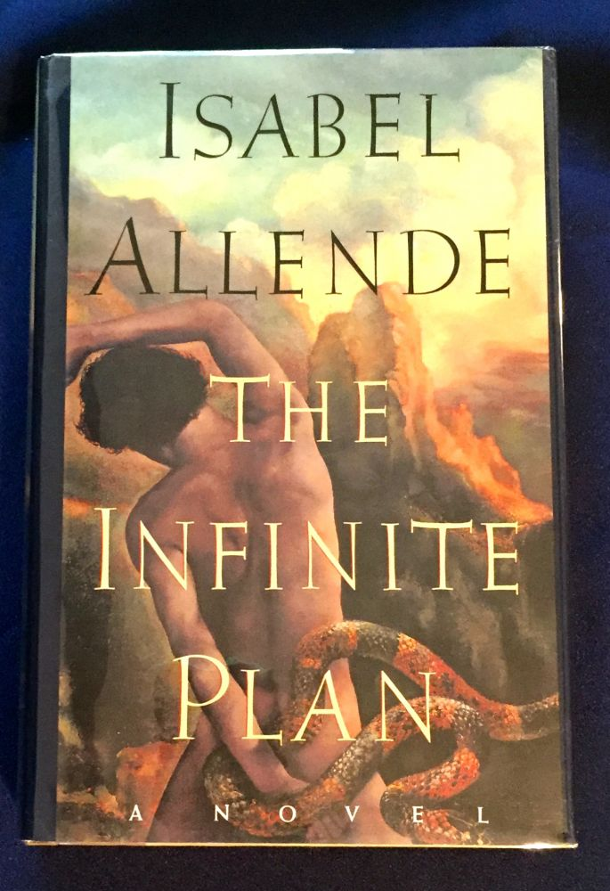 THE INFINITE PLAN; A Novel / Translated from the Spanish by Margaret Sayers Peden. Isabel Allende.