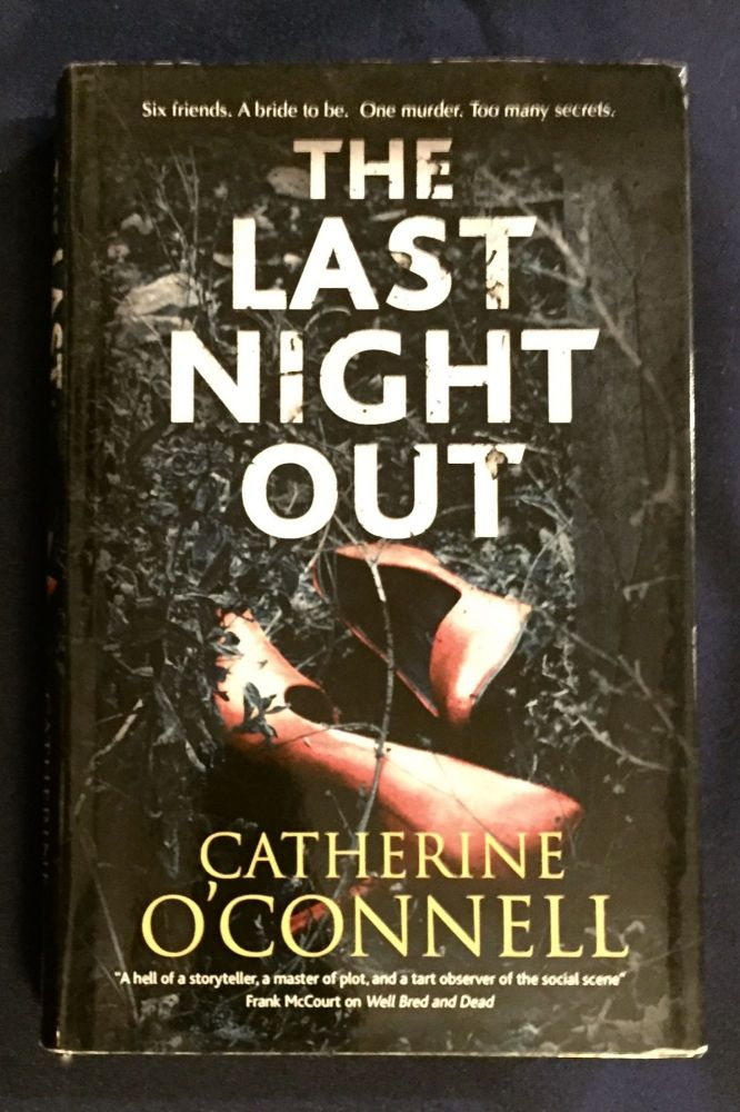 THE LAST NIGHT OUT; Catherine O'Connell. Catherine O'Connell.