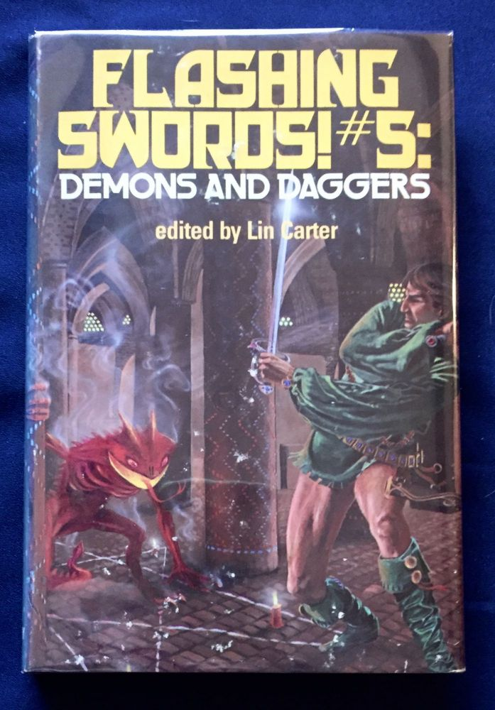FLASHING SWORDS! #5:; Demons and Daggers / edited by Lin Carter. Lin Carter.