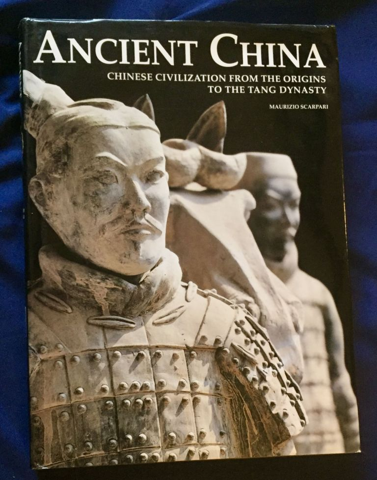 ANCIENT CHINA; Chinese Civilization from the Origins to the Tang Dynasty. Maurizio Scarpari.