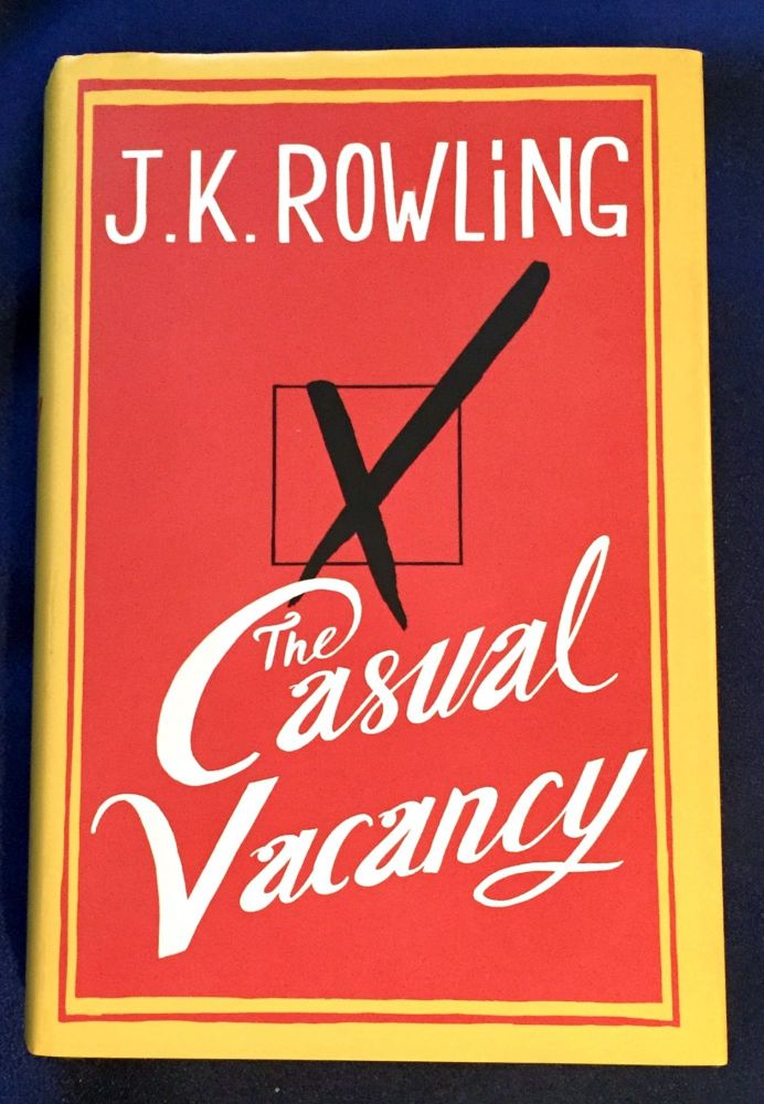 THE CASUAL VACANCY; and The Goblet of Fire / J.K. Rowling. J. K. Rowling.