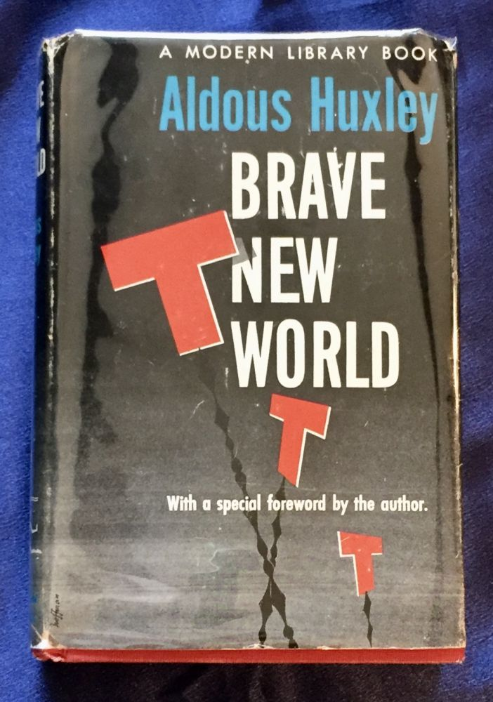 BRAVE NEW WORLD; by Aldous Huxley / With a special Foreword by the author. Aldous Huxley.