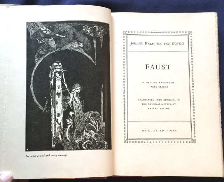 FAUST; With Illustrations by Harry Clarke / Translated into English, in the original meters, by Bayard Taylor. Johann Wolfgang von Goethe, Bayard Taylor.