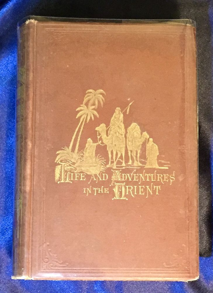 BACKSHEESH!; or Life and Adventures in the Orient / With Descriptive and Humorous Sketches of Sights and Scenes Over the Atlantic, Down the Danube, Through the Crimea; in Turkey, Greece, Asia-Minor, Syria, Palestine, and Egypt; Up the Nile, In Nubia, and Equatorial Africa, etc., etc. / Embellished with nearly Two Hundred and Fifty Illustrations, including Forty-Eight full page Engravings, principally executed in London, Paris, and New York, from Photographs and original Sketches. / With Fine Steel-Plate Portrait of the Author / By Thomas W. Knox. Thomas W. Knox.