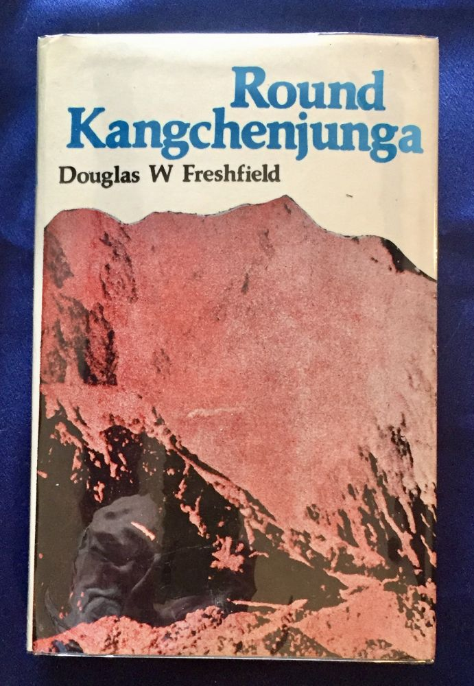 ROUND KANGCHENJUNGA; A Narrative of Mountain Travel and Exploration / By Douglas W. Freshfield / With an Introduction to the 1979 Edition by Harka B. Gurung. Douglas W. Freshfield.
