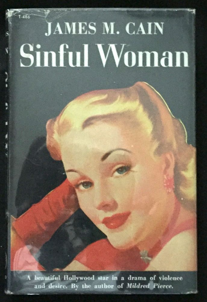 SINFUL WOMAN. Mystery, James M. Cain.