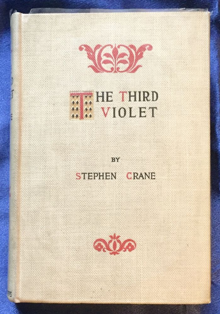 THE THIRD VIOLET; By Stephen Crane. Stephen Crane.