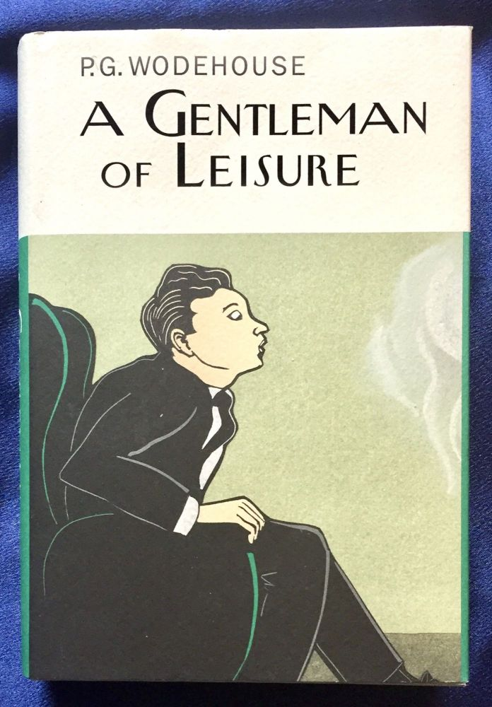 A GENTLEMAN OF LEISURE. P. G. Wodehouse.