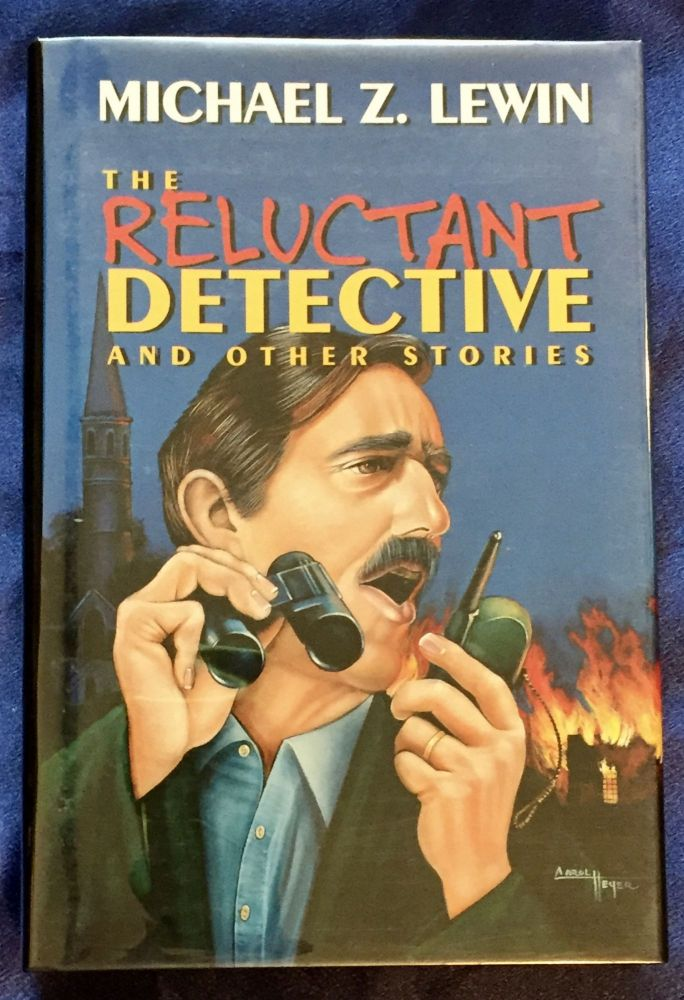 THE RELUCTANT DETECTIVE; And Other Stories. Michael Z. Lewin.