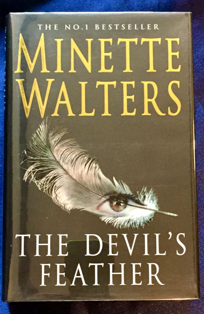 THE DEVIL'S FEATHER. Minette Walters.