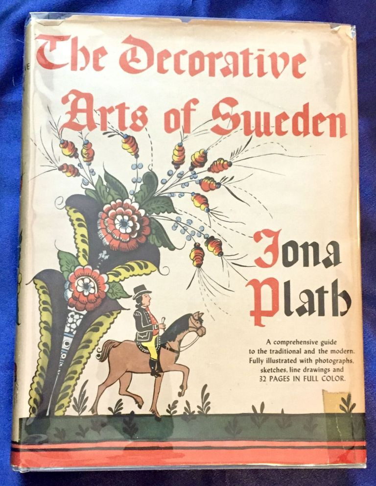 THE DECORATIVE ARTS OF SWEDEN; By Iona Plath. Iona Plath.