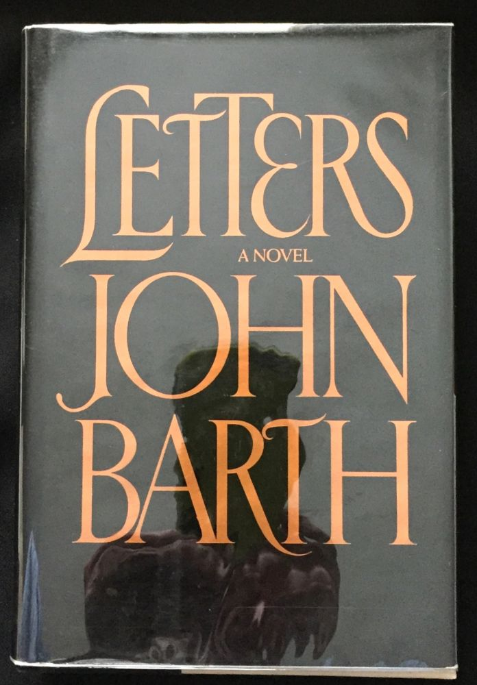 LETTERS; A Novel. John Barth.