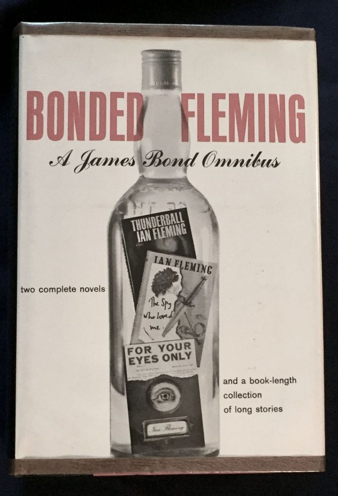 BONDED FLEMING; A James Bond Omnibus / by Ian Fleming. Ian Fleming.