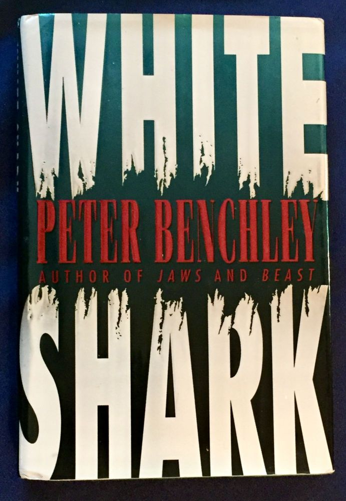 WHITE SHARK. Peter Benchley.