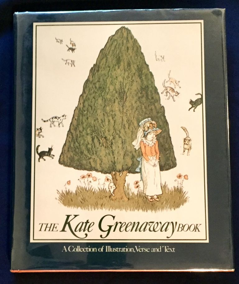 THE KATE GREENAWAY BOOK; A Collection of Illustration, Verse and Text. Kate Greenaway, Bryan Holme.