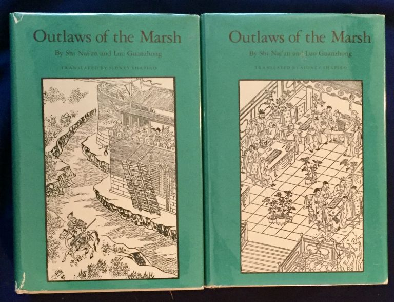 OUTLAWS OF THE MARSH; Translated by Sidney Shapiro. Shi Nai'an, Luo Guanzhong.