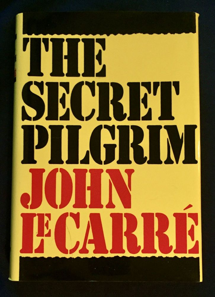 THE SECRET PILGRIM. John LeCarré.