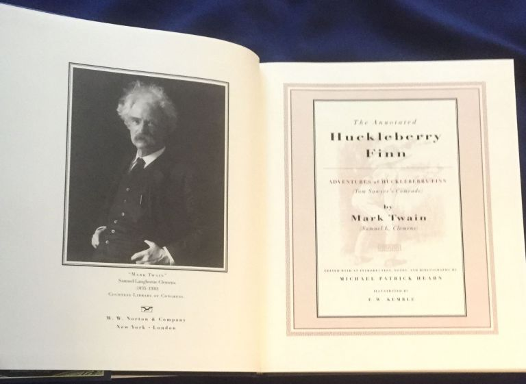 THE ANNOTATED HUCKLEBERRY FINN; Adventures of Huckleberry Finn (Tom Sawyer's Companion) by Mark Twain (Samuel L. Clemens) / Edited with an Introduction, Notes, and Bibliography by Michael Patrick Hearn / Illustrations by E. W. Kemble. Mark / Hearn Twain, ed, Michael Patrick.