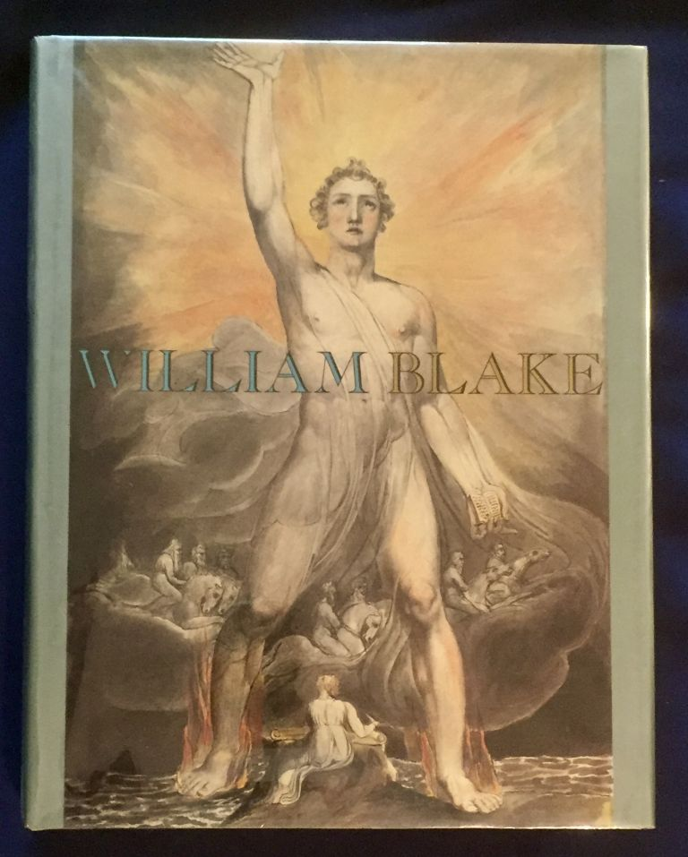 WILLIAM BLAKE; Robin Hamlyn and Michael Phillips / Introductory Essays by Peter Ackroyd and Marilyn Butler. William Blake, editing, contributions, Robin Hamlyn, Michael Phillips, Peter Ackroyd, Marilyn Butler.