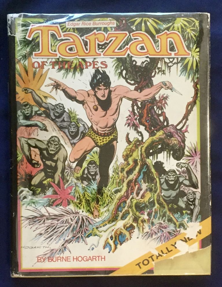 TARZAN OF THE APES; Original text by Edgar Rice Burroughs / adapted by Robert M. Hodes / Introduction by Maurice Horn. Edgar Rice Burroughs, Burne Hogarth.