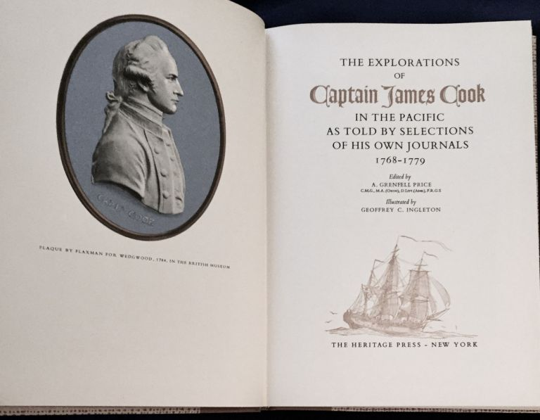 THE EXPLORATIONS OF CAPTAIN JAMES COOK; In the Pacific as Told by Selections of his own Journals 1768-1779 / Edited by A. Grenfell Price / Illustrated by Geoffrey C. Ingleton. A. Grenfell Price.