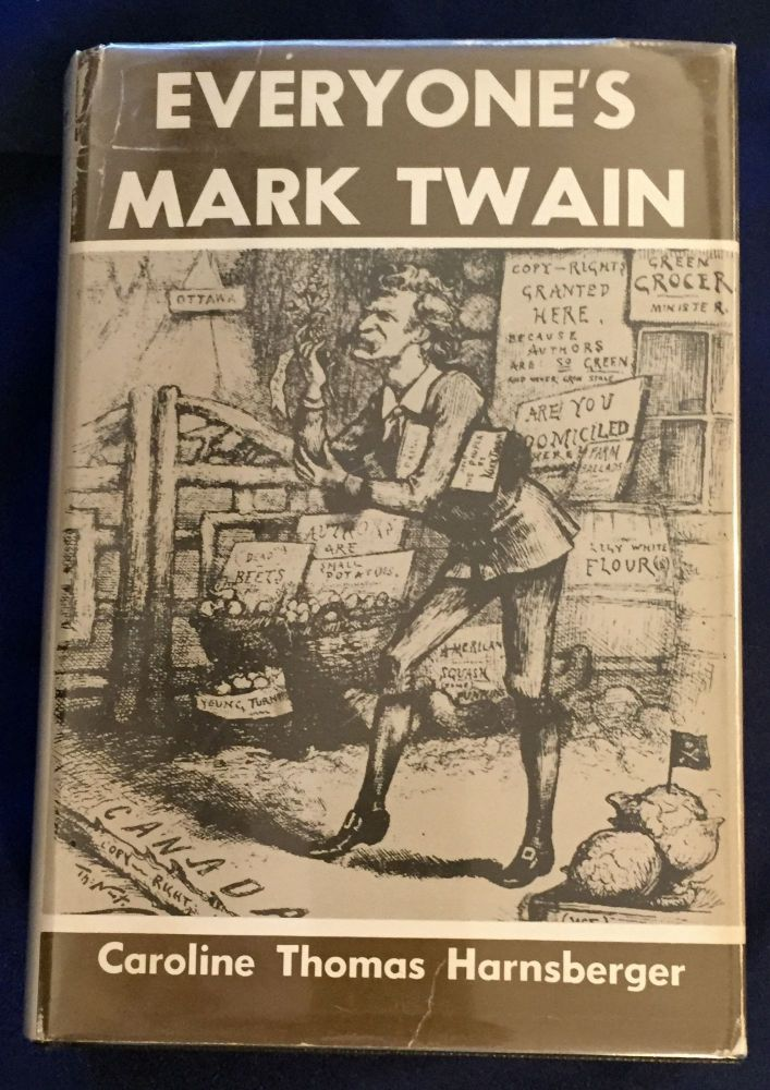 EVERYONE'S MARK TWAIN; Compiled by Caroline Thomas Harnsberger. Caroline Thomas Harnsberger.