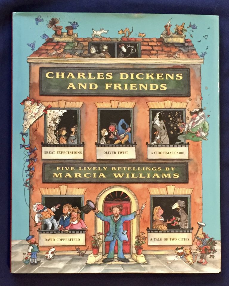 CHARLES DICKENS AND FRIENDS; retold and illustrated by Marcia Williams. Marcia Williams.