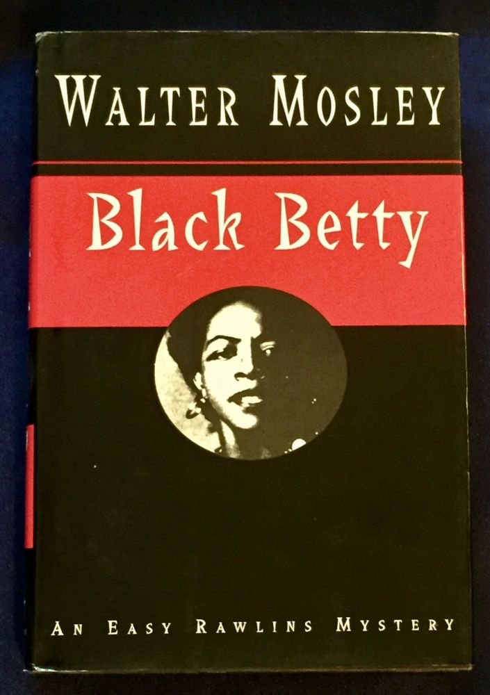 BLACK BETTY. Walter Mosley.