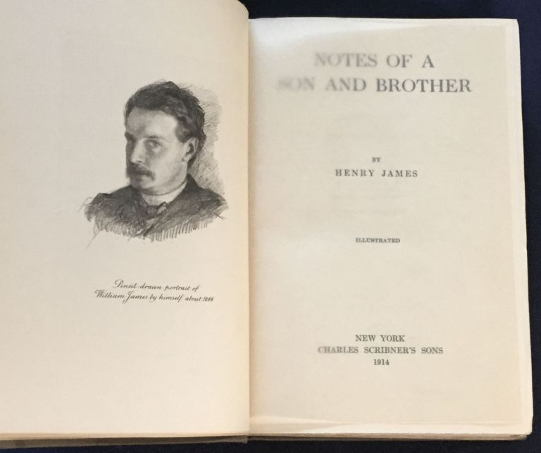 NOTES OF A SON AND BROTHER; By Henry James / Illustrated. Henry James.