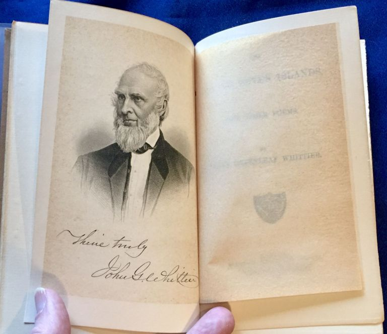 THE BAY OF SEVEN ISLANDS; And Other Poems / By John Greenleaf Whittier. John Greenleaf Whittier.