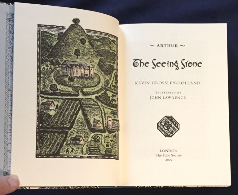 ARTHUR: THE SEEING STONE; Illustrated by John Lawrence. Kevin Crossley-Holland.