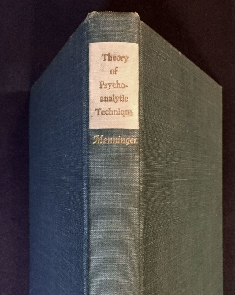 THEORY OF PSYCHOANALYTIC TECHNIQUES. M. D. Menninger, Karl.