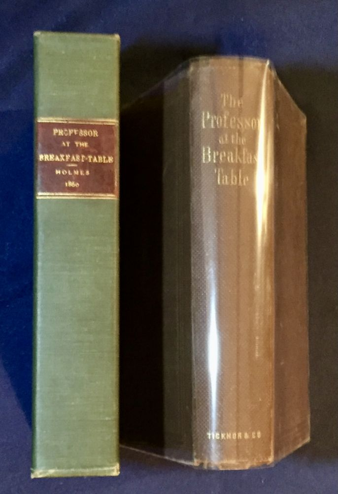 THE PROFESSOR AT THE BREAKFAST-TABLE; With the Story of Iris. Oliver Wendell Holmes Sr.