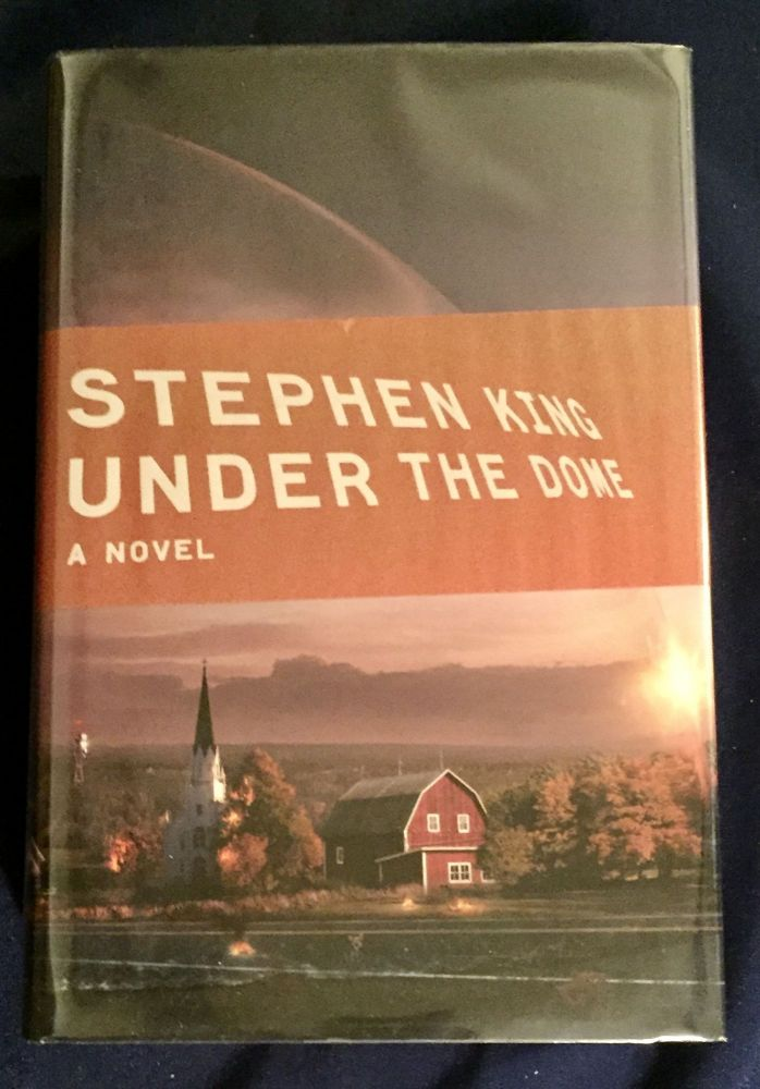 UNDER THE DOME; A Novel / With Illustrations by Matthew Diffee. Stephen King.