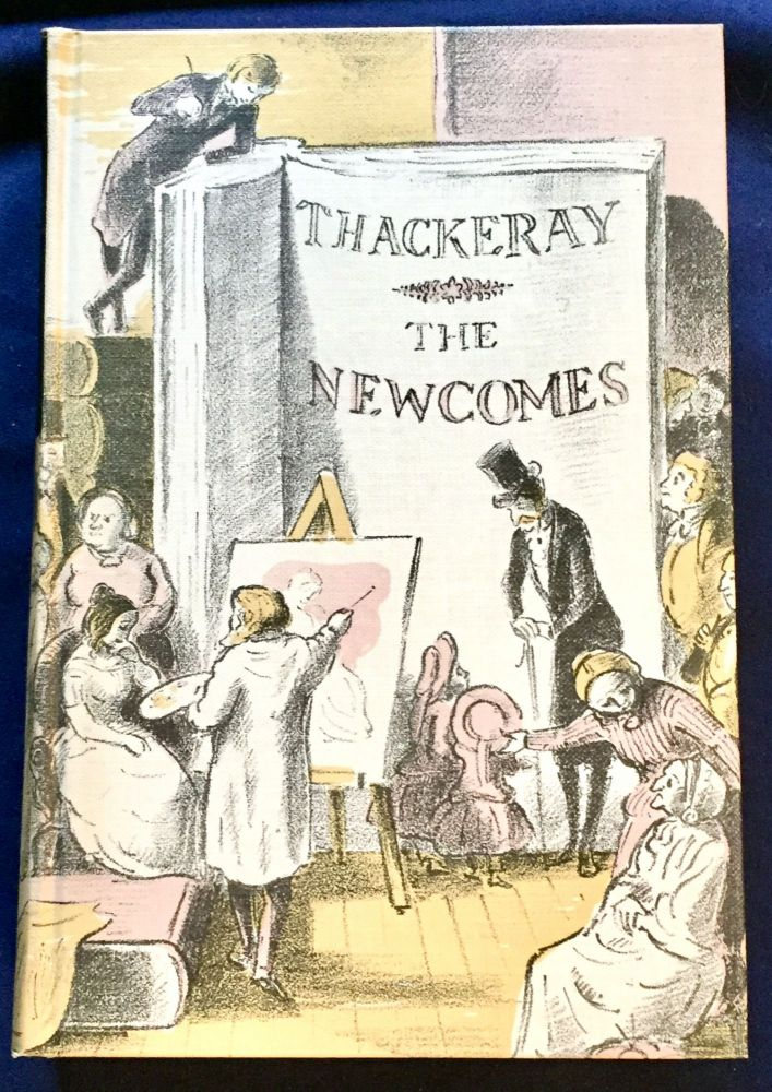 THE NEWCOMES; Memoirs of a Most Respectable Family / edited by Arthur Pendennis Esq. with an introduction by Angela Thirkell / and with illustrations by Edward Ardizzone. W. M. Thackeray.