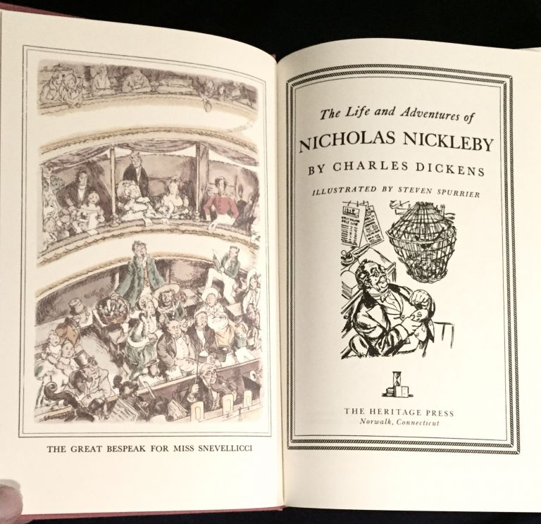 THE LIFE AND ADVENTURES OF NICHOLAS NICKLEBY; By Charles Dickens / Illustrated By Steven Spurrier. Charles Dickens.