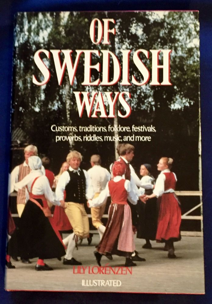 OF SWEDISH WAYS; By Lilly Lorénzen / Illustrated by Dick Sutphen. Lilly Lorenzen.