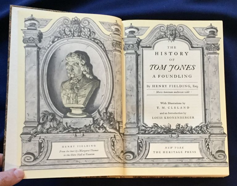 THE HISTORY OF TOM JONES; A Foundling / By Henry Fielding, Esq. / With Illustrations by T. M. Cleland / and an Introduction by Louis Kronenberger. Henry Fielding.
