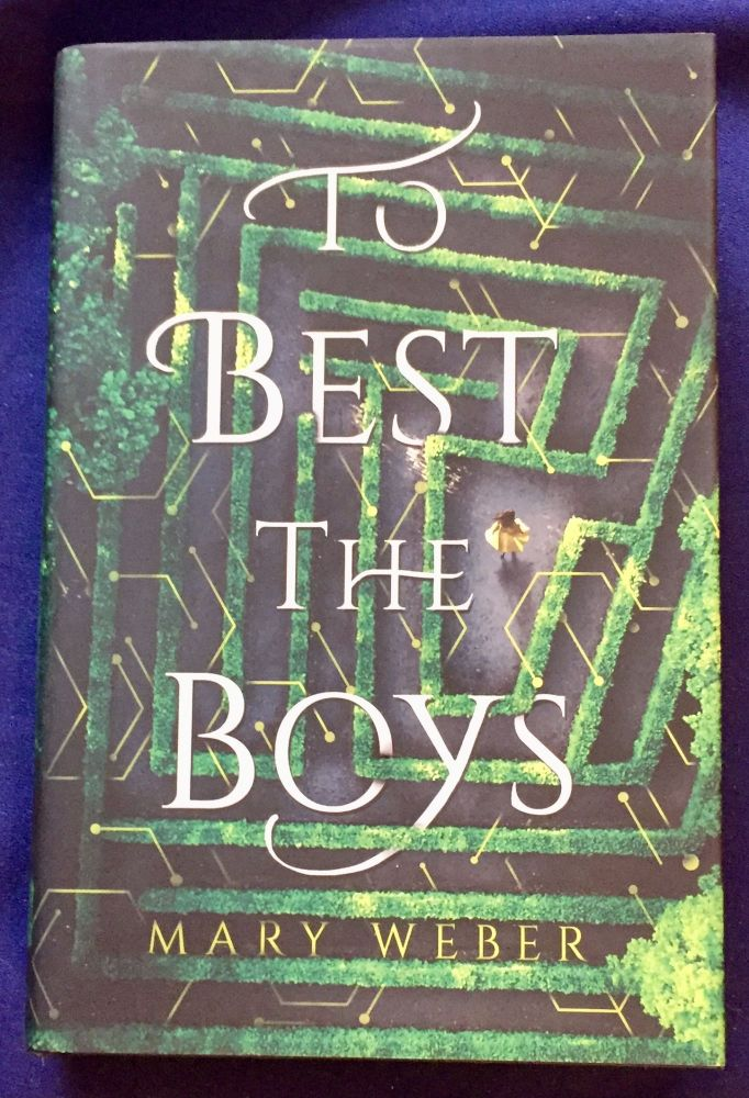 TO BEST THE BOYS. Mary Weber.