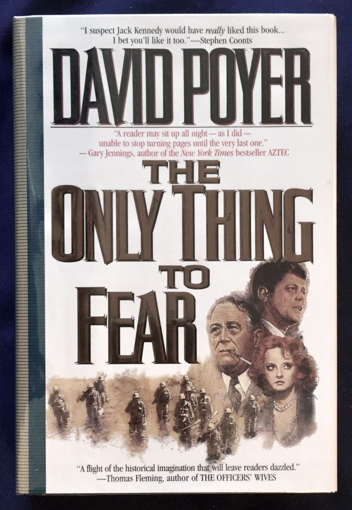 THE ONLY THING TO FEAR; David Poyer. David Poyer.
