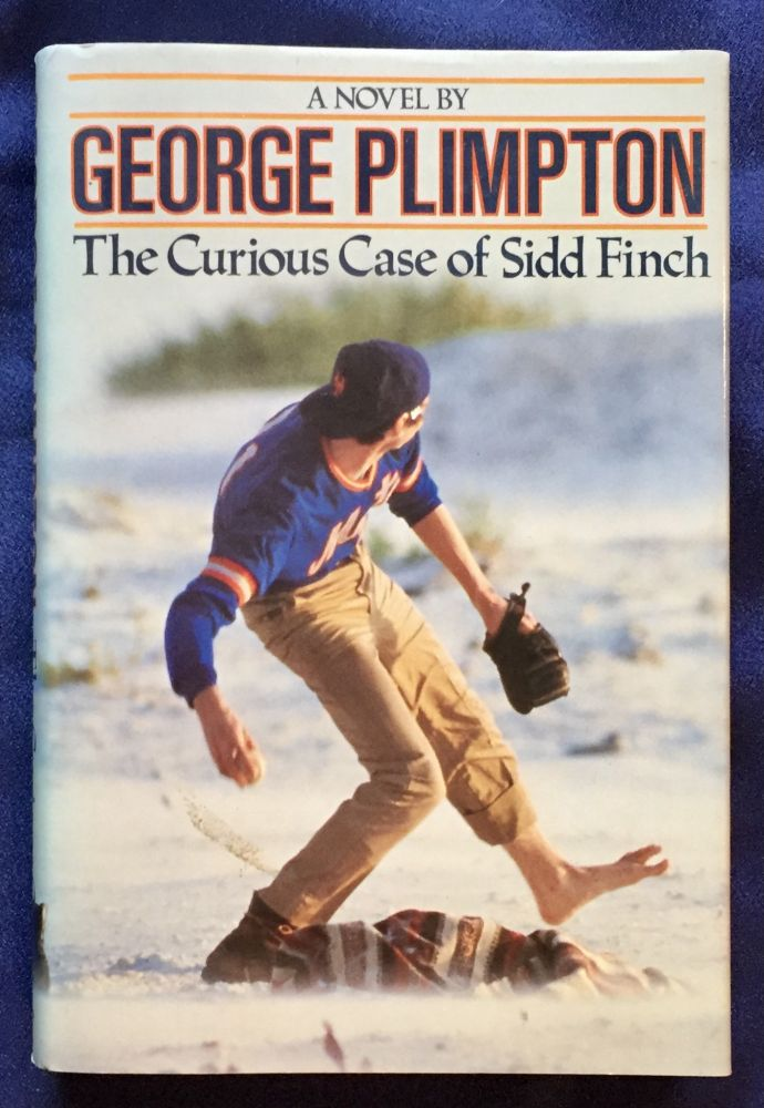 THE CURIOUS CASE OF SIDD FINCH. George Plimpton.