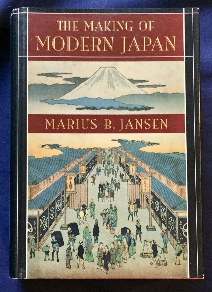 THE MAKING OF MODERN JAPAN. Marius B. Jansen.